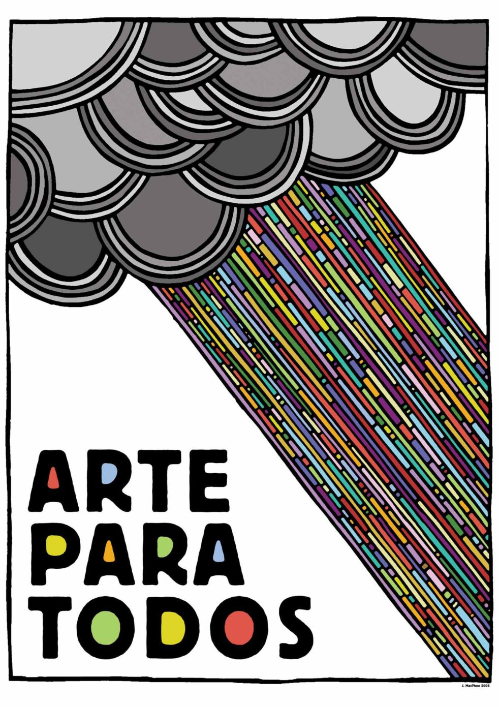 "Arte Para Todos"" (Art for All), a poster by Josh MacPhee."